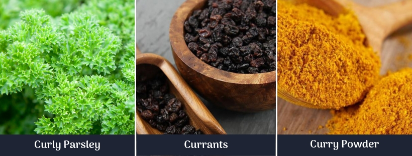 Curly parsley-currants-curry powder