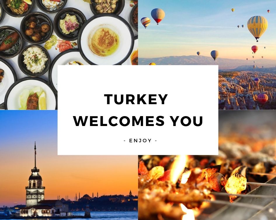 Turkey Welcomes You